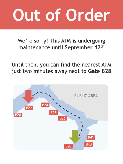 My final redesigned ATM out of order sign. It reads