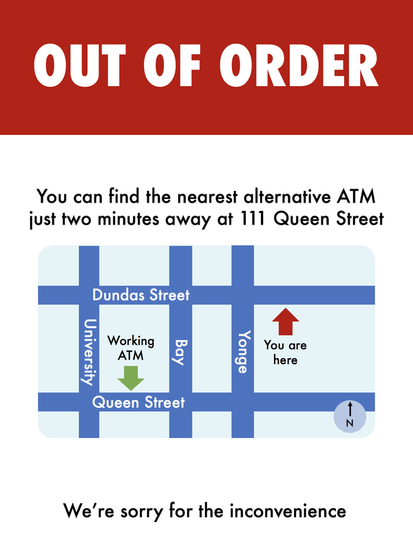 My second redesigned ATM out of order sign. It reads